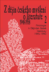 FOTO: Z dějin českého myšlení o literatuře 2 (1948–1958)