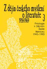FOTO: Z dějin českého myšlení o literatuře 3 (1958–1969)