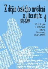 FOTO: Z dějin českého myšlení o literatuře 4 (1970–1989)