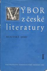 FOTO: Výbor z české literatury doby husitské, sv. 1