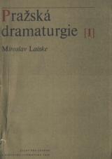 FOTO: Miroslav Laiske: Pražská dramaturgie