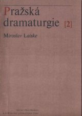 FOTO:Miroslav Laiske: Pražská dramaturgie II.