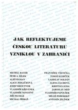 FOTO: Jak reflektujeme českou literaturu vzniklou v zahraničí