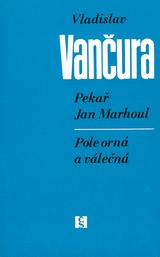 FOTO: Pekař Jan Marhoul & Pole orná a válečná